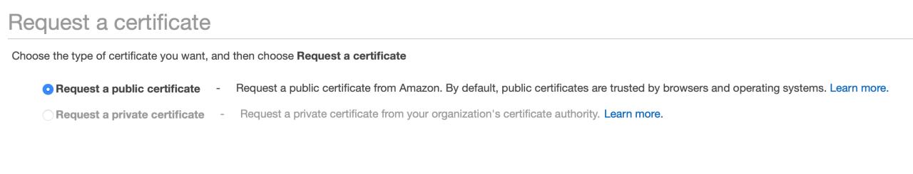 Request a public certificate avec le Certificate Manager